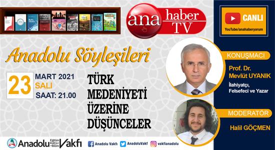 Türk Medeniyeti Üzerine Düşünceler