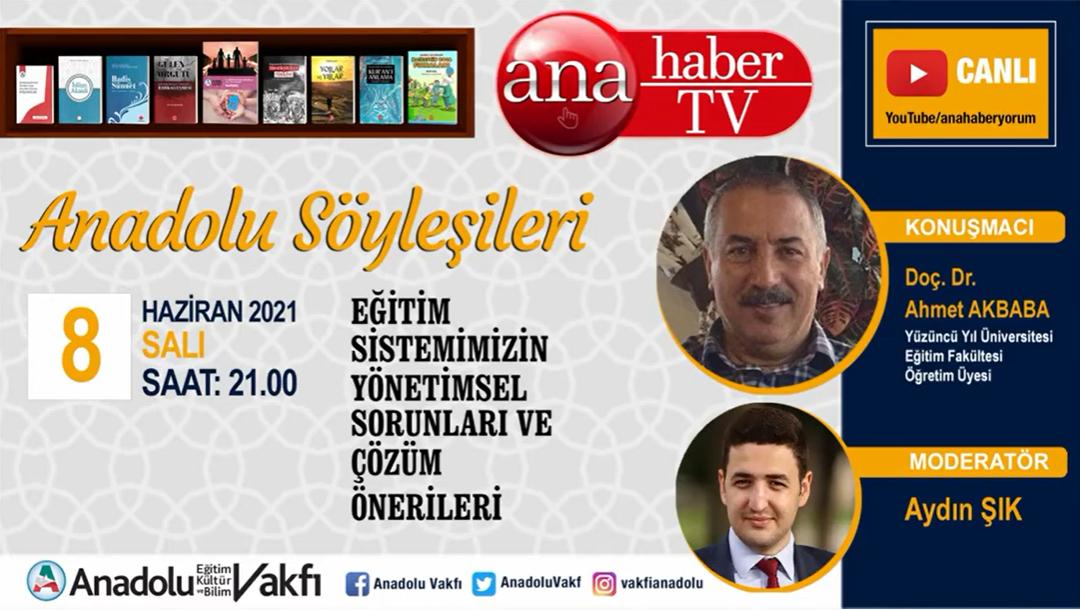 Anadolu Söyleşileri – Ahmet Akbaba